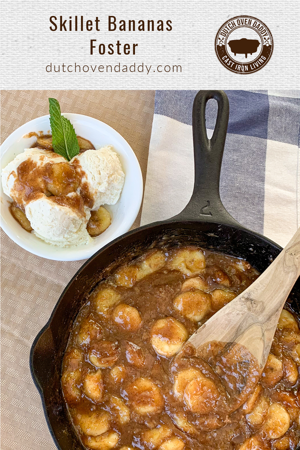 Branded image of bananas foster in the skillet with a portion plated over vanilla ice cream in a white bowl garnished with fresh mint.